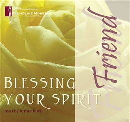 Blessing your Spirit - Friend - 8 CD set