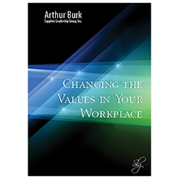 Changing the Values in Your Workplace - 3 CD set